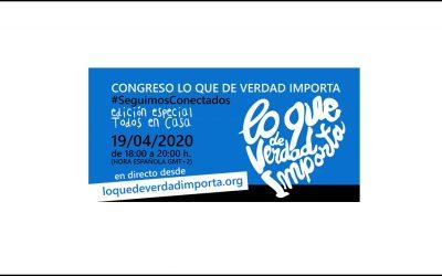 Congreso Virtual LO QUE DE VERDAD IMPORTA – #SeguimosConectados